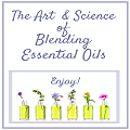 Learn the art & Science of Blending Essential Oils