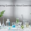 Need help answering questions about essential oils? Be assured e3's clinical aromatherapists give well-thought-out answers based on up-to-date research.