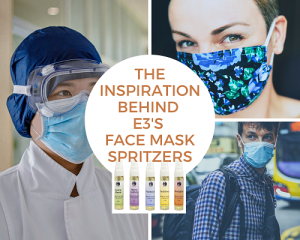 e3's Face Mask Spritzers help keep face covers sanitized and makes wearing masks more pleasant due to soothing aromatherapy.