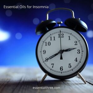 Try e3's suggestions and recipes for essential oils for insomnia when this happens.