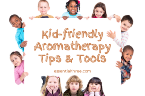 e3's certified aromatherapist shares three, safe for children, DIY, kid-friendly aromatherapy recipes for waking up, sleepy time, and tummy troubles